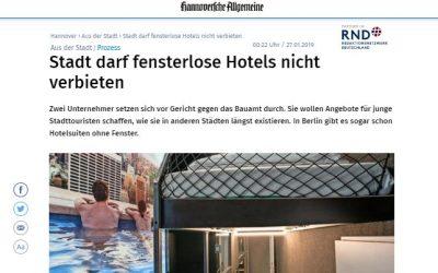 2019/01/24 Hannoversche Allgemeine – Stadt darf fensterlose Hotels nicht verbieten