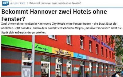2018/09/04 Hannoversche Allgemeine – Bekommt Hannover zwei Hotels ohne Fenster?