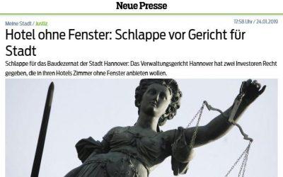 2019/01/24 Neue Presse Hannover – Hotel ohne Fenster: Schlappe vor Gericht für Stadt