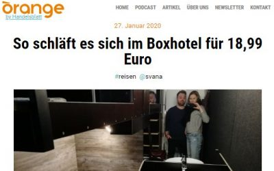 2019/05/20 Orange by Handelsblatt – So schläft es sich im BoxHotel für 18,99 Euro
