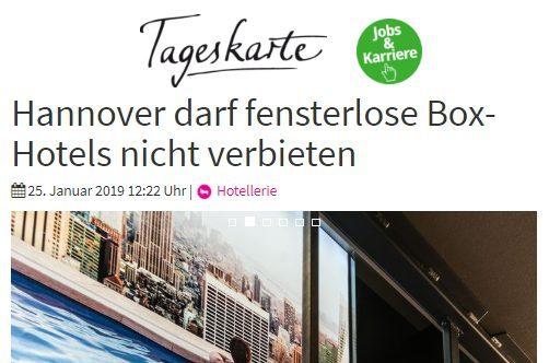 2019/01/25 Tageskarte – Hannover darf fensterlose Box-Hotels nicht verbieten